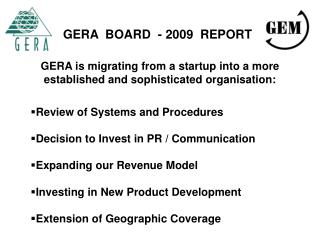GERA  BOARD  - 2009  REPORT