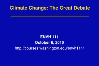 Climate Change: The Great Debate