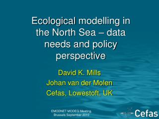 Ecological  modelling  in the North Sea – data needs and policy perspective