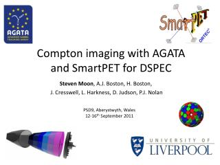 Compton imaging with AGATA and  SmartPET  for DSPEC