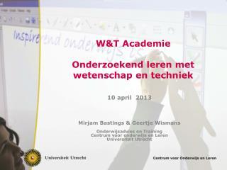 W&T Academie Onderzoekend leren met wetenschap en techniek