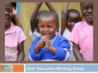 Girls' Education Working Group Updates