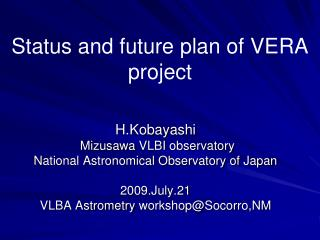 Status and future plan of VERA project