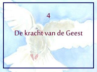 4 De kracht van de Geest