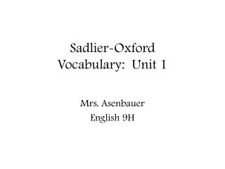 Sadlier-Oxford  Vocabulary:  Unit 1