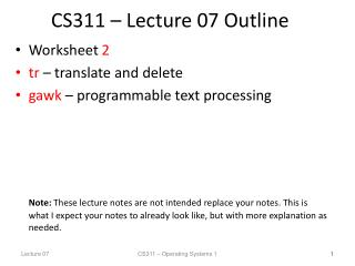 CS311 � Lecture 07 Outline