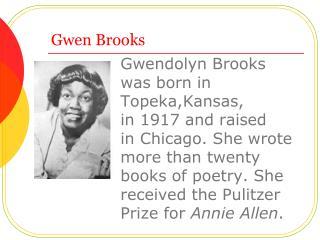 Gwen Brooks