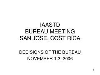 IAASTD  BUREAU MEETING SAN JOSE, COST RICA