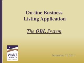 On-line Business  Listing Application The  OBL  System