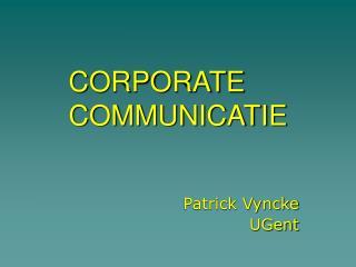CORPORATE COMMUNICATIE