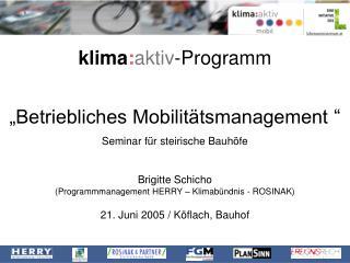"""klima : aktiv -Programm  """"Betriebliches Mobilitätsmanagement  """" Seminar für steirische Bauhöfe"""
