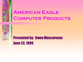 American Eagle Computer Products