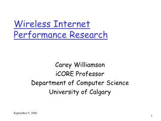 Wireless Internet Performance Research