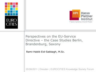 Perspectives on the EU-Service Directive – the Case Studies Berlin, Brandenburg, Saxony