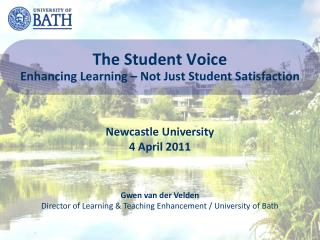 The Student Voice Enhancing Learning – Not Just Student Satisfaction
