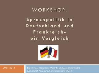 WORKSHOP: Sprachpolitik in Deutschland und Frankreich-  ein Vergleich