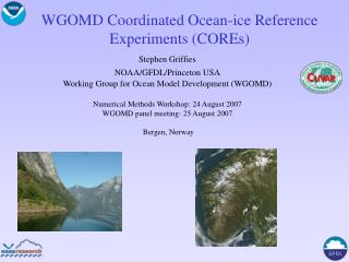 WGOMD Coordinated Ocean-ice Reference Experiments (COREs)