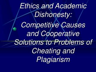 Ethics and Academic Dishonesty: