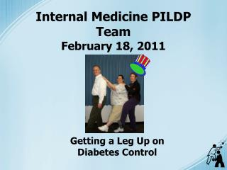 Internal Medicine PILDP Team February 18, 2011