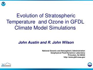 Evolution of Stratospheric Temperature  and Ozone in GFDL Climate Model Simulations