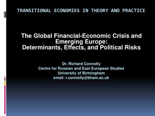 The Global Financial-Economic Crisis and Emerging Europe: