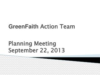 GreenFaith  Action Team