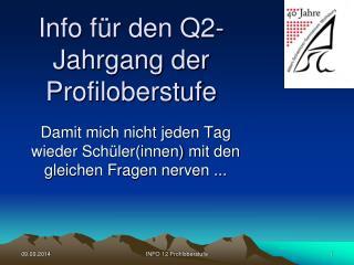 Info für den Q2-Jahrgang der Profiloberstufe