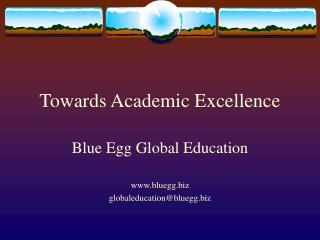 Towards Academic Excellence