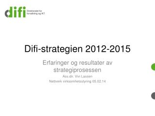 Difi -strategien 2012-2015