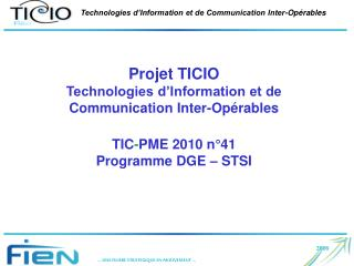 Projet TICIO Technologies d'Information et de Communication Inter-Opérables
