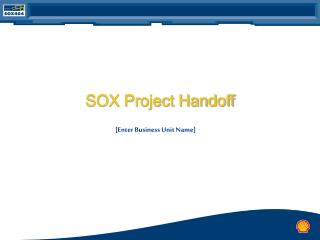 SOX Project Handoff