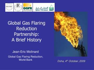 Global Gas Flaring Reduction Partnership: A Brief History