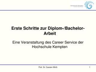Erste Schritte zur Diplom-/Bachelor-Arbeit