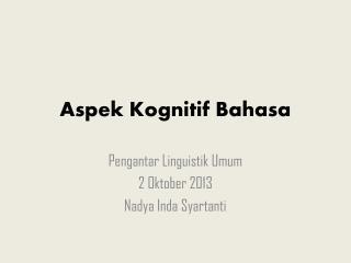 Aspek Kognitif Bahasa