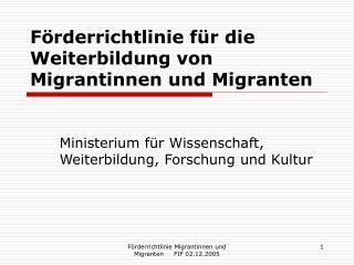 Förderrichtlinie für die Weiterbildung von Migrantinnen und Migranten
