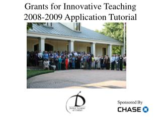 Grants for Innovative Teaching 2008-2009 Application Tutorial