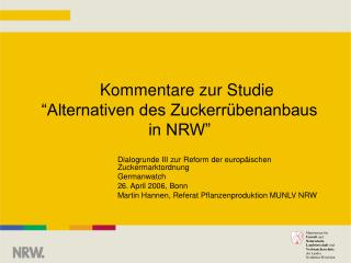 """Kommentare zur Studie """"Alternativen des Zuckerrübenanbaus in NRW"""""""