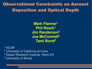 Observational Constraints on Aerosol Deposition and Optical Depth