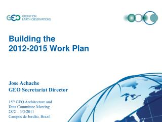 Building the 2012-2015 Work Plan