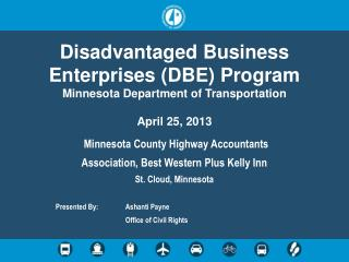 Disadvantaged Business Enterprises (DBE) Program  Minnesota Department of Transportation