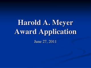 Harold A. Meyer Award Application
