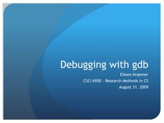 Debugging with gdb