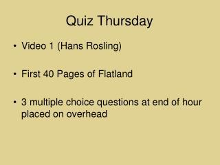 Quiz Thursday