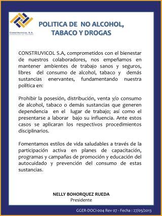 POLITICA DE  NO ALCOHOL,  TABACO Y  DROGAS