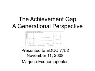 The Achievement Gap A Generational Perspective