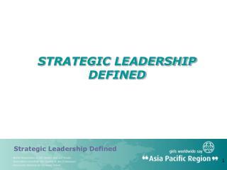 STRATEGIC LEADERSHIP DEFINED