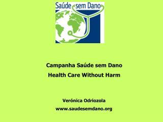Campanha Saúde sem Dano Health Care Without Harm