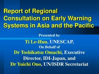 Report of Regional Consultation on Early Warning Systems in Asia and the Pacific