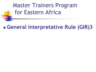 Master Trainers Program  for Eastern Africa