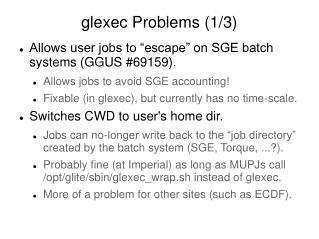 glexec Problems (1/3)